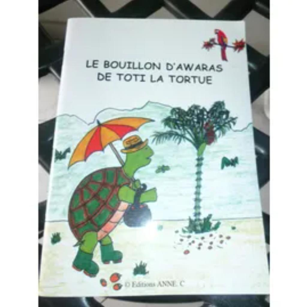 Le Bouillon d'awaras de toti la tortue / texte et illustrations de Dominique Louisor et Alain Landy | Louisor, Dominique (1958-....). Auteur