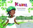 Kanel les jeux d'antan = Kannèl jwé tanlontan / texte de Jeanne Avril et Karen Vernet | Azor-Avril, Jeanne (1969-....). Auteur