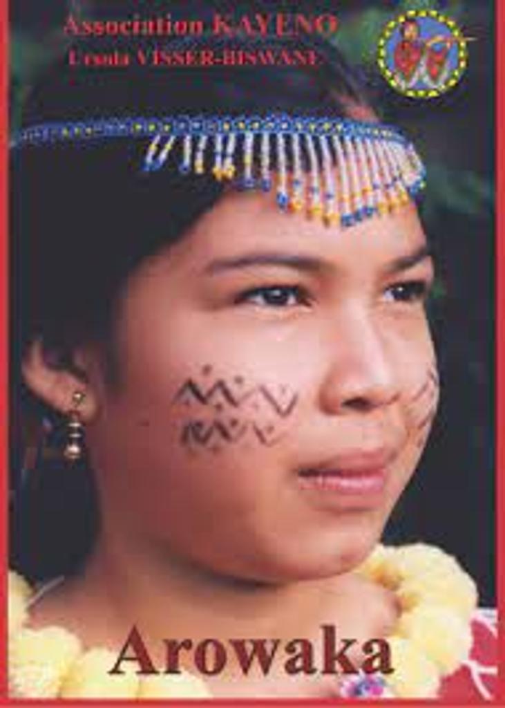 Arowaka : familles linguistiques d'Amérique du Sud / Association Kayeno |