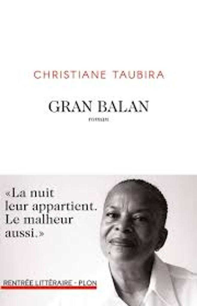 Gran Balan : roman / Christiane Taubira |